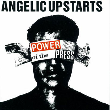 ANGELIC UPSTARTS Power of the Press 10 LP