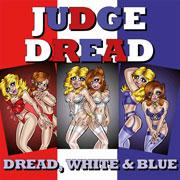 JUDGE DREAD Dread & White and Blue 12 inches