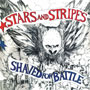 cover for STARS AND STRIPES Shaved for Battle CD