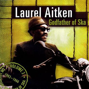 LAUREL AITKEN The godfather of ska Vol 3 LP 12 inches