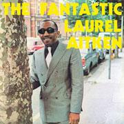 LAUREL AITKEN The Fantastic 12 inches LP