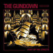 THE GUNDOWN Light Up the Streets LP 12 inches (Transparent)