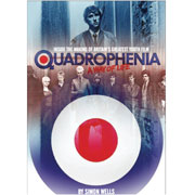 QUADROPHENIA A Way of Life - Inside the making of Britain's greatest youth film Book (inglés)