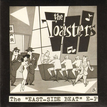 EP THE TOASTERS The East Side Beat 7 pulgadas