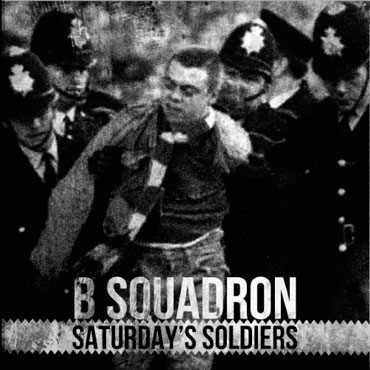 British Oi! band B SQUADRON Saturdays Soldiers