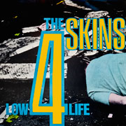 4 SKINS Low Life LP front cover