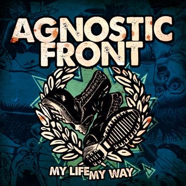 Portada para el disco AGNOSTIC FRONT My life, my way LP