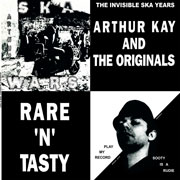 Cover artwork for ARTHUR KAY AND THE ORIGINALS Rare n Tasty LP