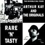 ARTHUR KAY AND THE ORIGINALS Rare n Tasty LP artwork