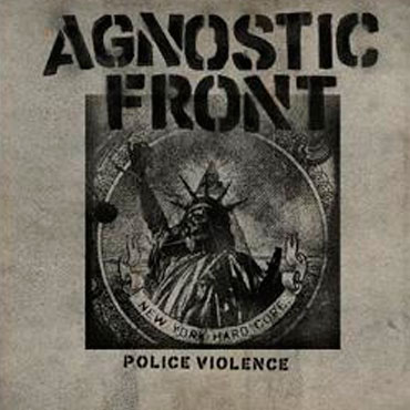 Cover artwork for AGNOSTIC FRONT Police Violence