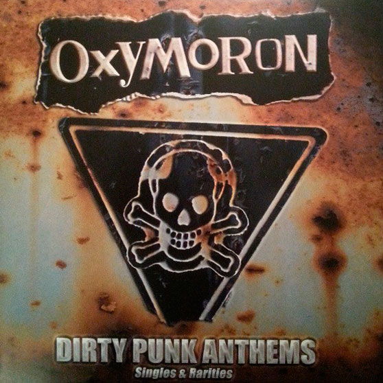 Artwork for the cover of OXYMORON Dirty Punk Anthems singles and Rarities