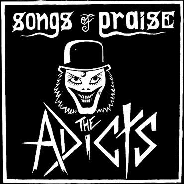 Portada original del THE ADICTS Songs of Praise LP