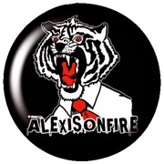 ALEXIS ON FIRE Tiger Chapa/Button badge