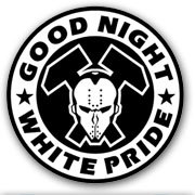 Good Night White Pride HCD Metal Pin