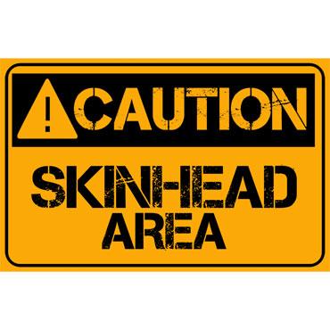 Buy CAUTION SKINHEAD ZONE Pvc Sticker
