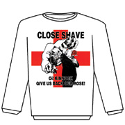 CLOSE SHAVE: Oi! Kinnock Sweat