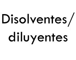 Disolventes/ Diluyentes