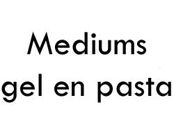 Mediums gel en pasta