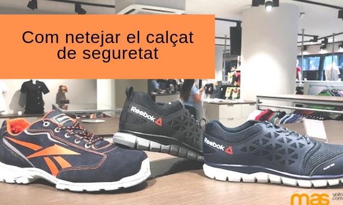 NETEJA I MANTENIMENT DE CALÇAT DE SEGURETAT