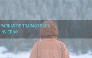 PARKAS PARA TRABAJADORES QUE SE EXPONEN A BAJAS TEMPERATURAS