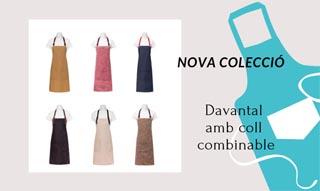 NOVA COLECCIÓ DAVANTALS AMB COLL INTERCANVIABLE
