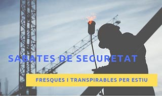 SABATES DE SEGURETAT FRESQUES I TRANSPIRABLES PER ESTIU