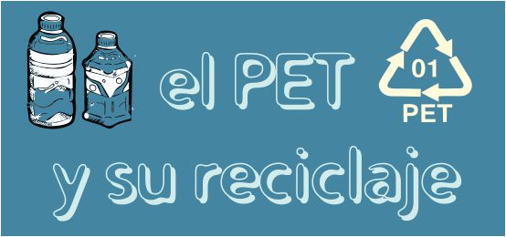 El PET y su reciclaje