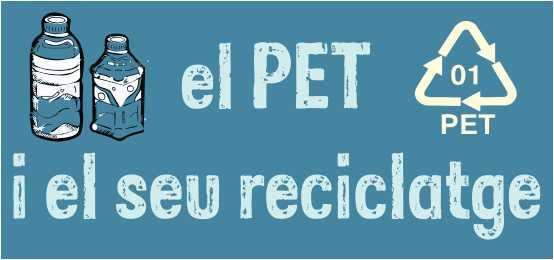 El PET i el seu reciclatge