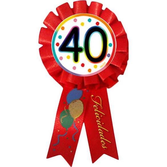 Escarapela 40 cumpleaños