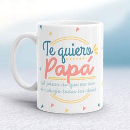 Taza Te Quiero Papá a pesar de ...