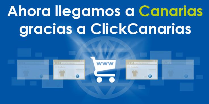 Ahora llegamos a Canarias gracias a ClickCanarias