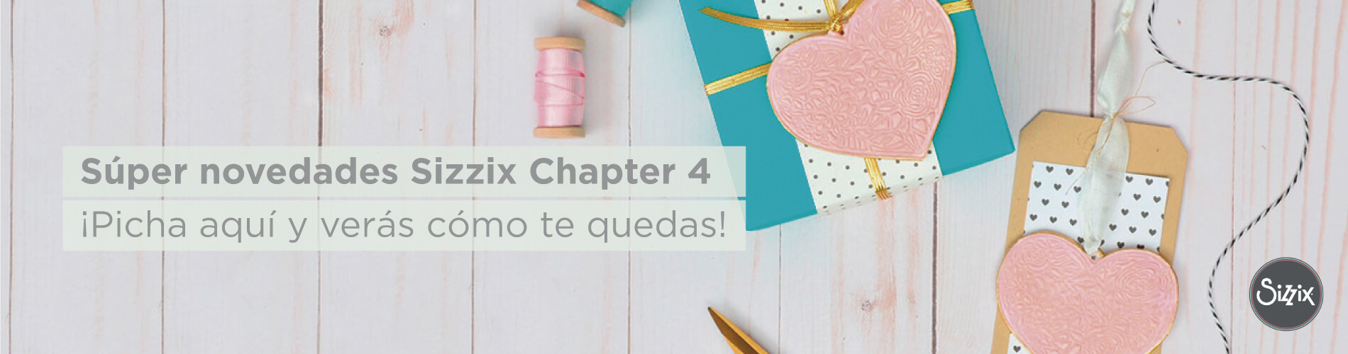 Novedad Sizzix Chapter 4