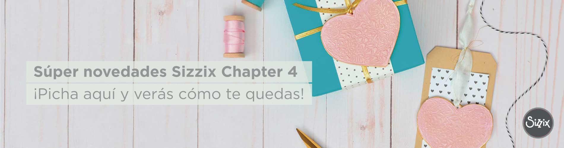 Novedad Sizzix Chapter 4