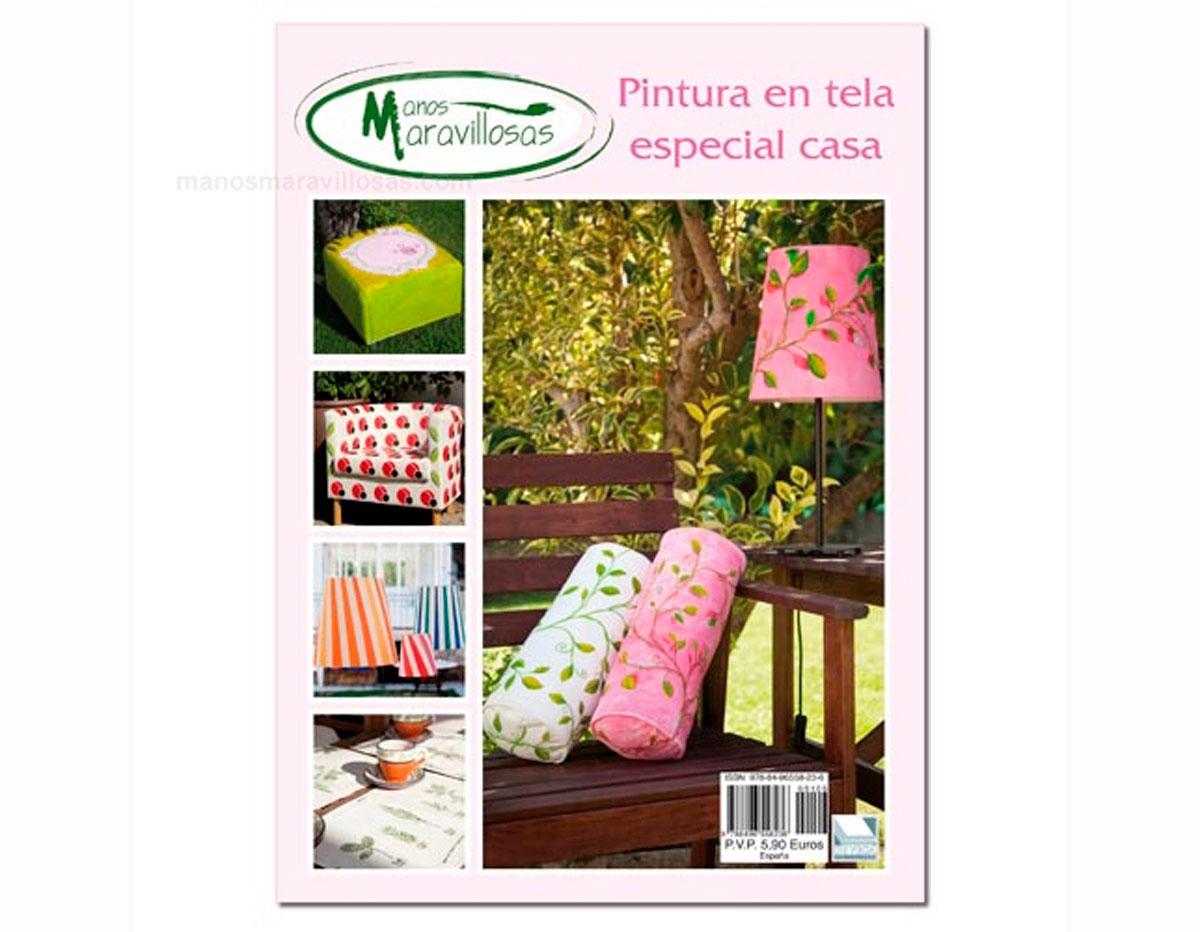 R106 Revista PINTURA TELA Pintura en tela especial casa Manos Maravillosas
