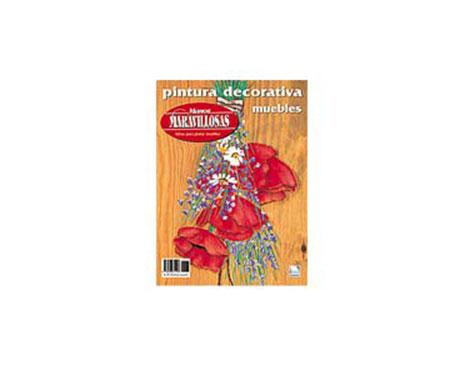 R77 Revista PINTURA MADERA Pintura decorativa muebles Manos Maravillosas