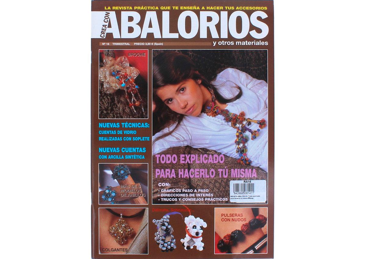 RA16 Revista ABALORIOS Todo explicado para hacerlo tu misma 66 pag Crea con abalorios