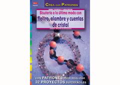 RD1025 Revista CUENTAS Y ABALORIOS Bisuteria a la ultima moda con fieltro 32 pag El drac