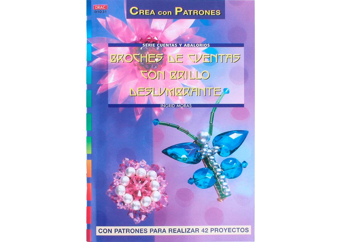 RD1031 Revista CUENTAS Y ABALORIOS Broches de cuentas con brillo deslumbrante 64 pag El drac