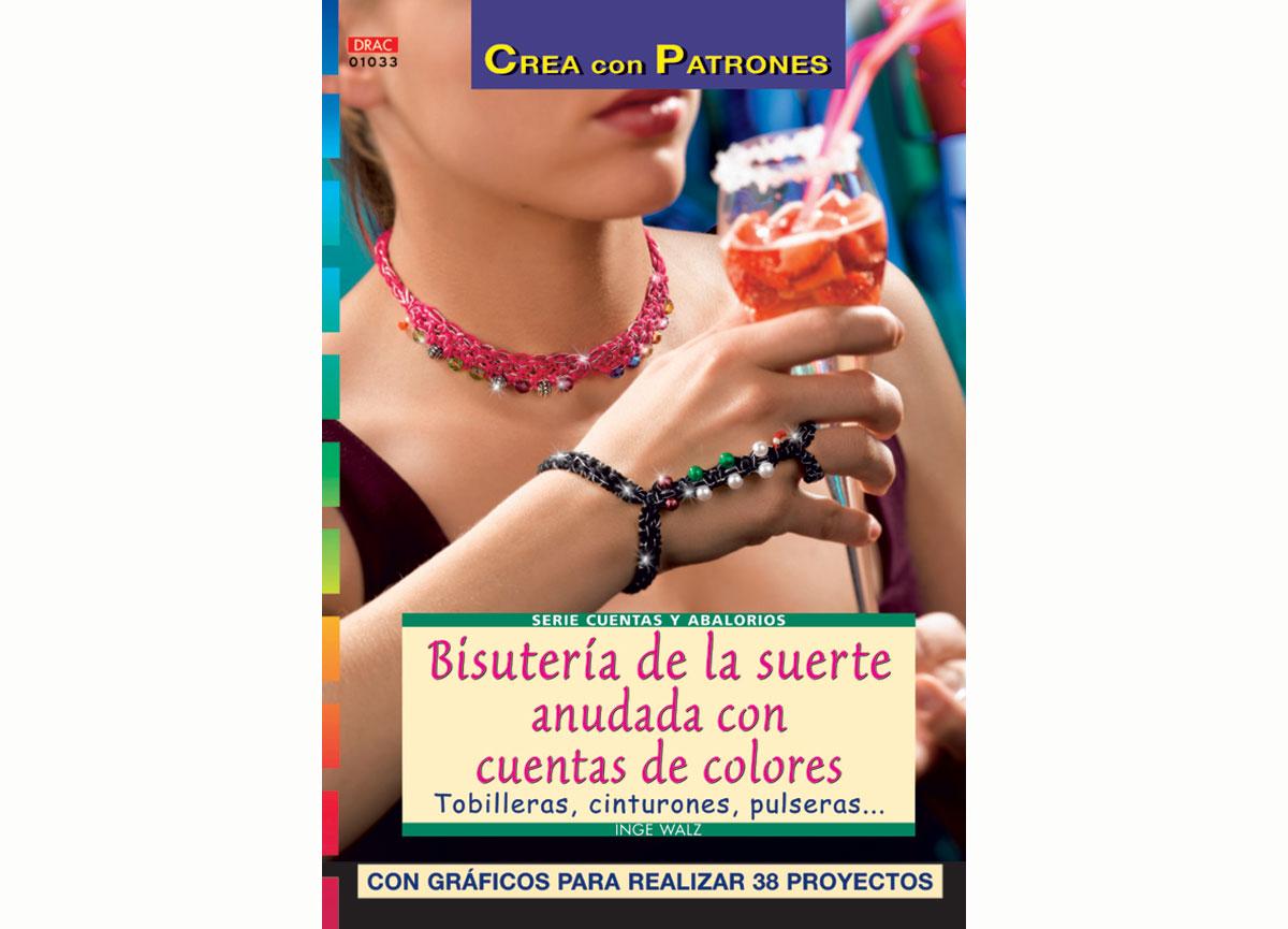 RD1033 Revista CUENTAS Y ABALORIOS Bisuteria de la suerte anudada con cuentas de colores 48 pag El drac