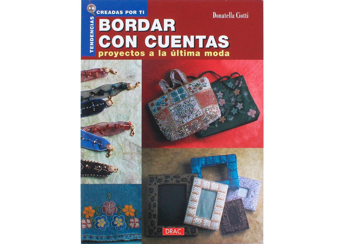 RD18004 Libro CUENTAS Y ABALORIOS Bordar con cuentas proyectos a la ultima moda El drac