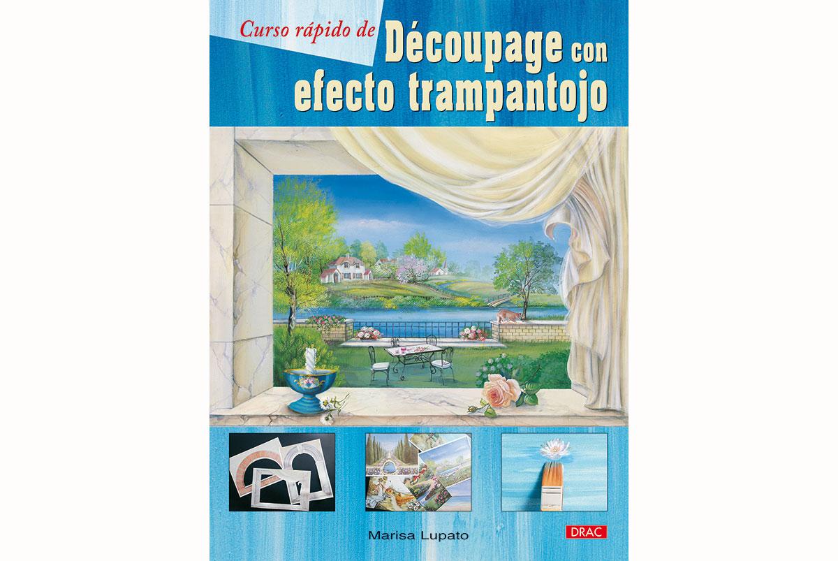 RD3166 Libro DECOUPAGE-SERVILLETAS Decoupage con efecto trampantojo El drac