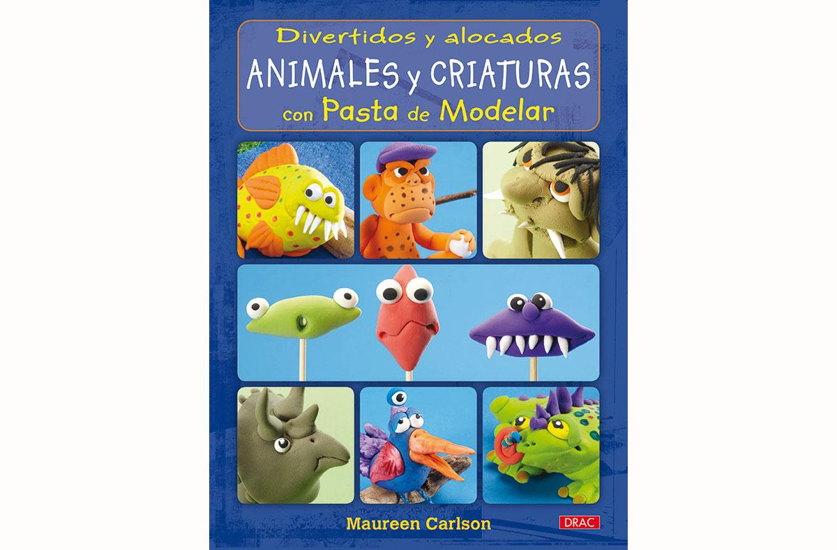 RD3281 Libro PASTA POLIMERICA Divertidos y alocados animales con pasta de modelar El drac