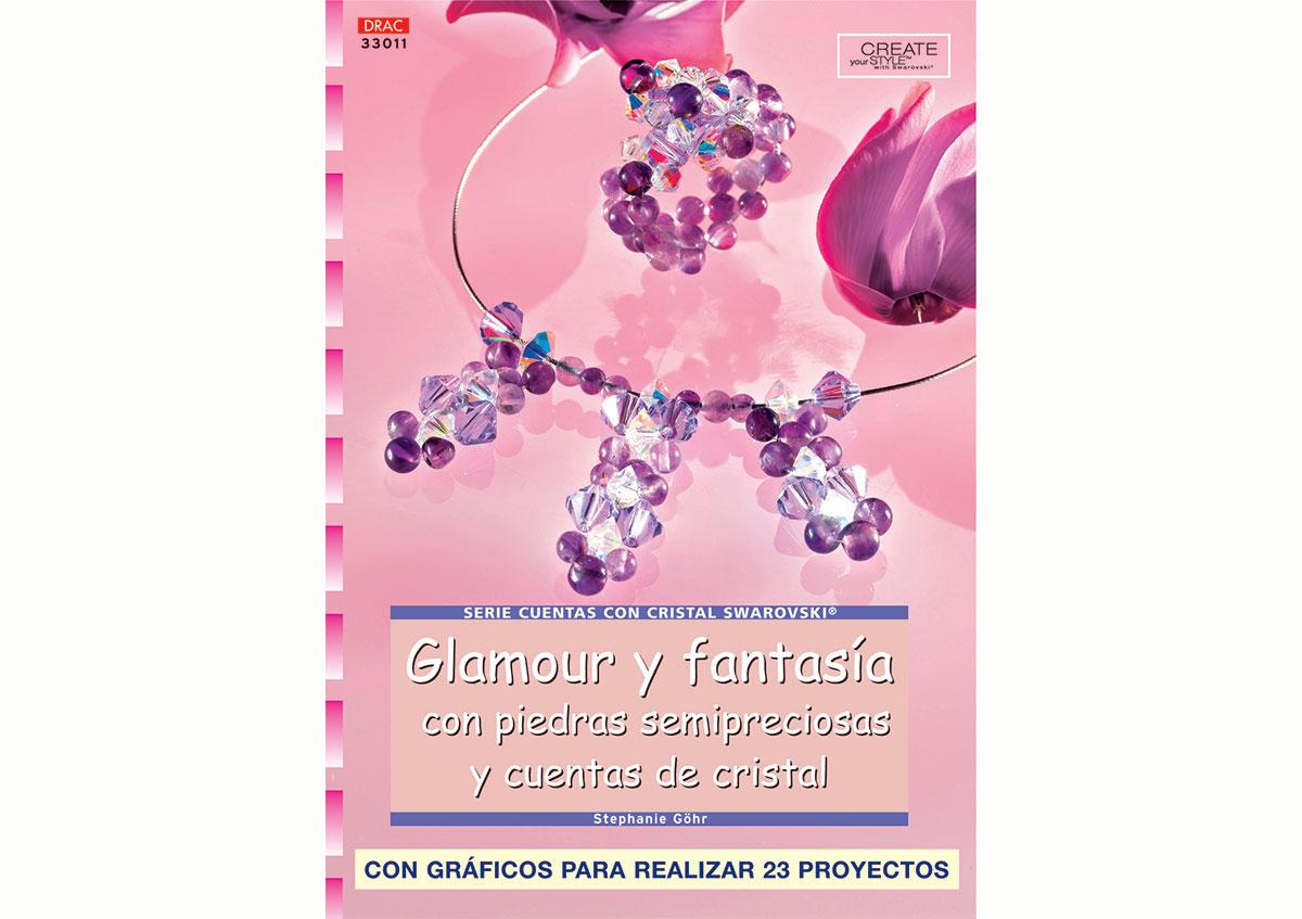 RD33011 Revista CUENTAS Y ABALORIOS Glamour y fantasia con piedras semipreciosas y cuentas de cristal El drac