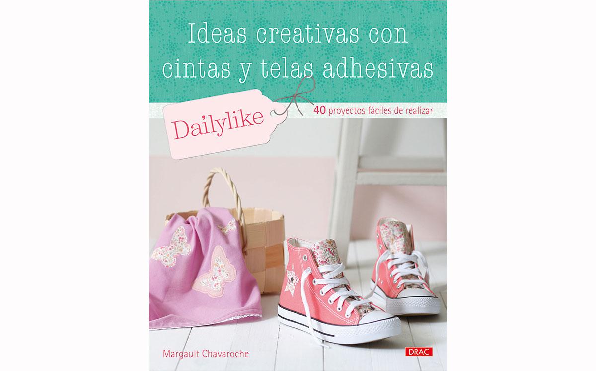 RD3335 Libro CINTAS Y TELAS Ideas creativas con cintas y telas adhesivas El drac