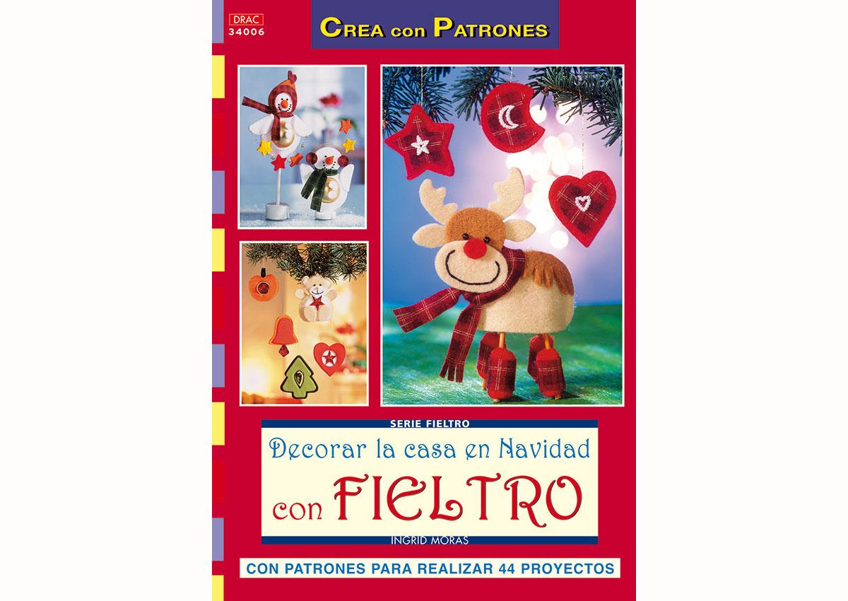 RD34006 Revista FIELTRO NAVIDAD Decorar la casa en Navidad con fieltro El drac