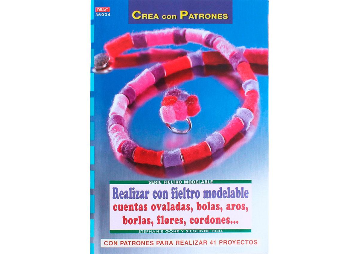 RD36004 Revista FIELTRO Realizar con fieltro modelable cuentas ovaladas bolas aros El drac