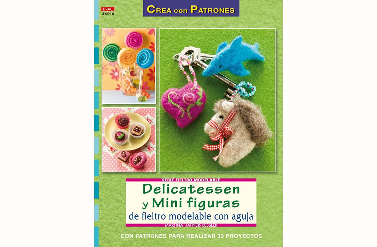 RD36016 Revista FIELTRO Delicatessen y mini figuras de fieltro modelable con aguja El drac