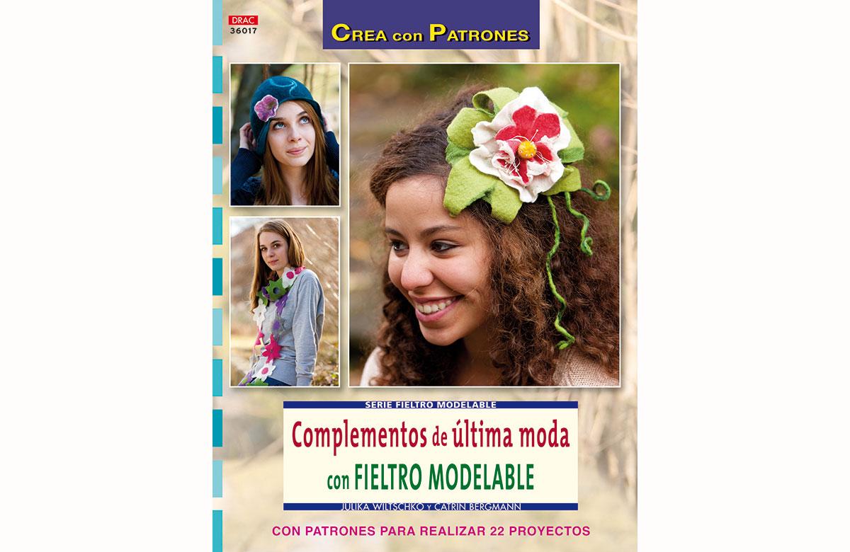 RD36017 Revista FIELTRO Complementos de ultima moda con fieltro modelable El drac
