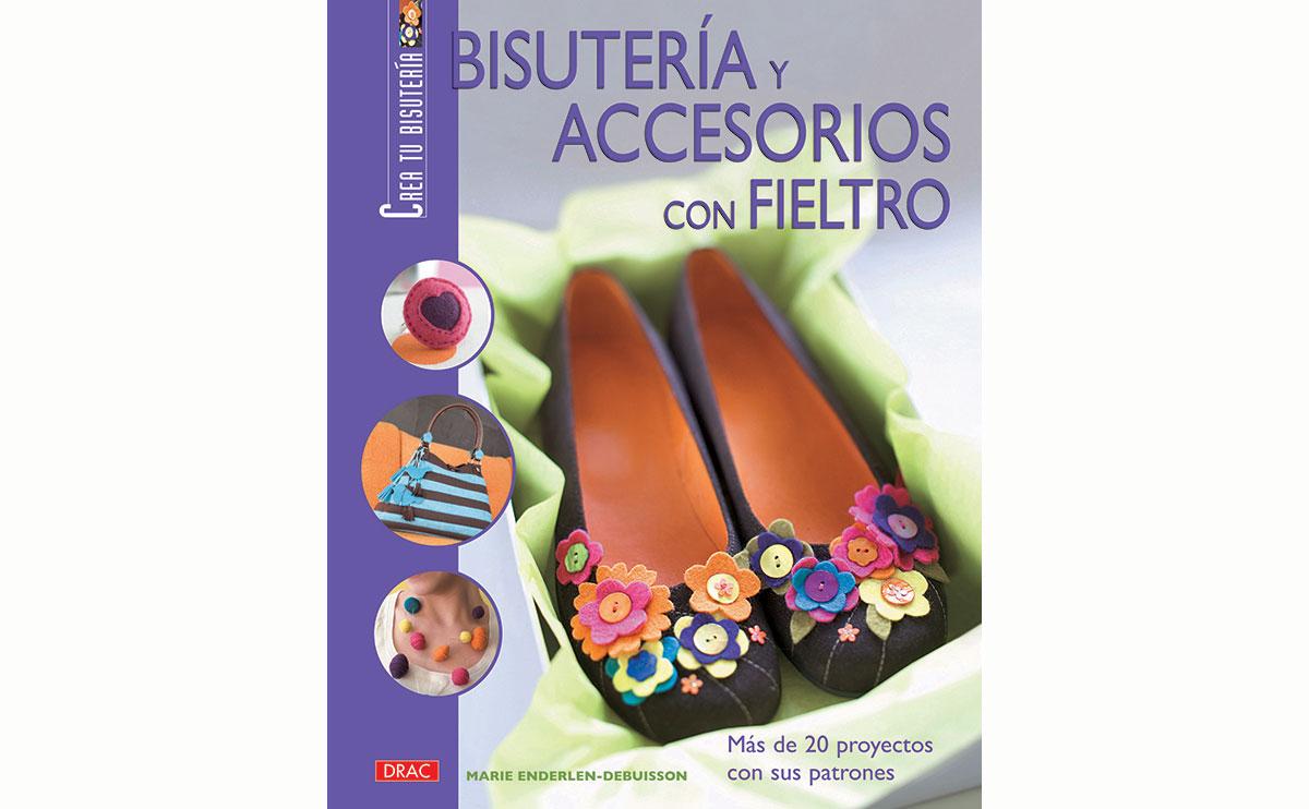 RD41006 Libro CUENTAS Y ABALORIOS FIELTRO Bisuteria y accesorios con fieltro El drac