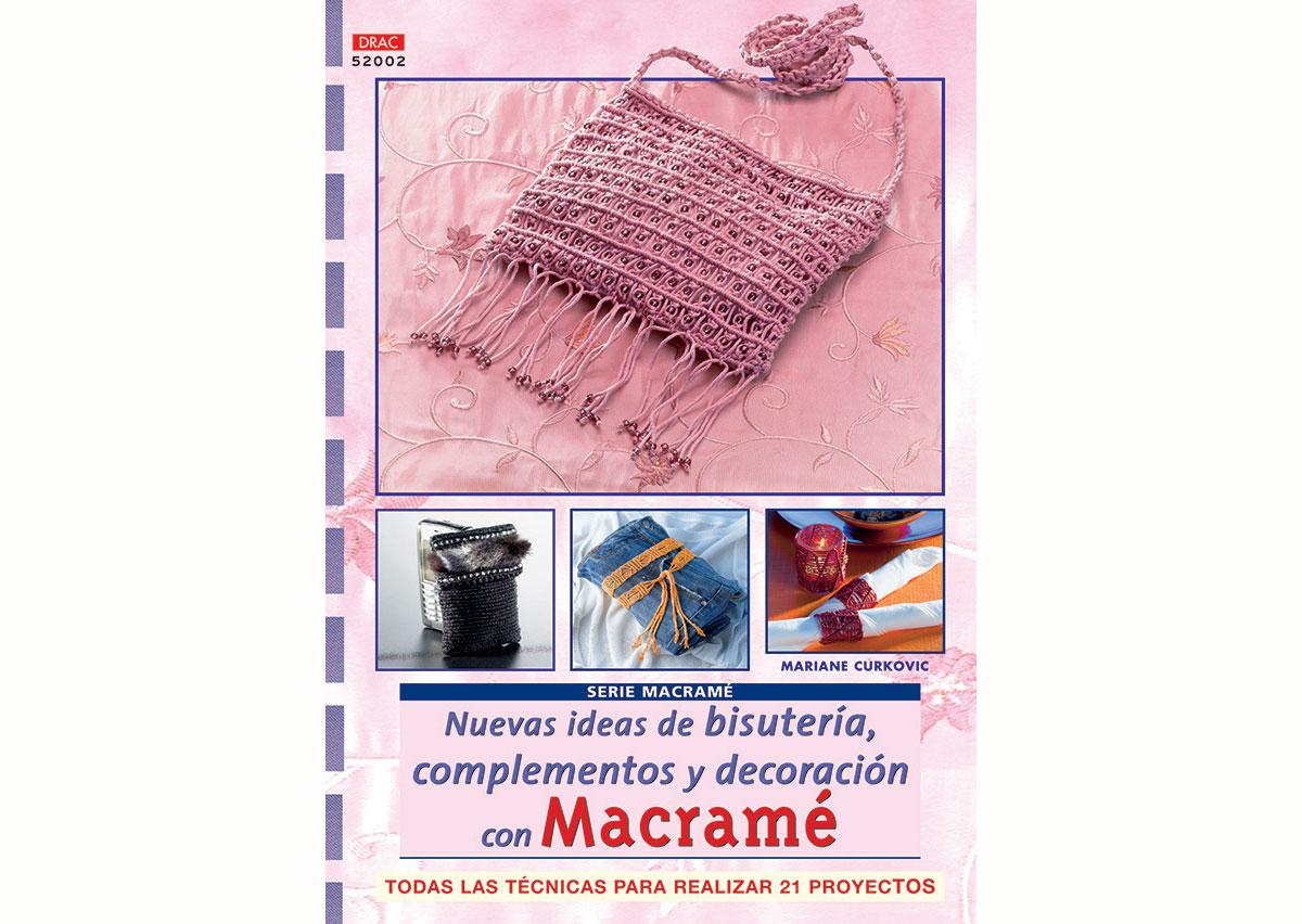 RD52002 Revista MACRAME Nuevas ideas de bisuteria complementos y decoraciono con macrame El drac